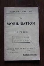 WW1 1914 1918 pages d'histoire - 3 - en mobilisation, ed. Berger Levrault