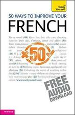 50 Ways To Mejora Su Francés: Teach Yourself By Lorna Wright, Marie-Jo Morelle