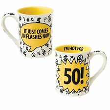 Our Name is Mud A27098 Im Hot For 50 Birthday Mug