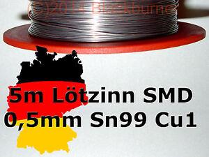 5m Lötzinn SMD Lötdraht Lot Ultra dünn 0,5mm Sn99Cu1 *Bleifrei*Halogenfrei*