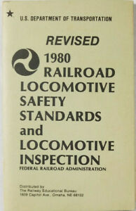 Revised 1980 Railroad Train Locomotive Safety Standards Inspection Rule Booklet