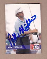 Bobby Nichols signed 1992 Pro Set golf card # 197