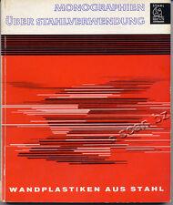 HELMUTH ODENHAUSEN, WANDPLASTIKEN AUS STAHL - (MURAUX PLASTIQUE ACIER) 1961