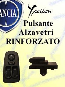 Pulsante RINFORZATO per pulsantiera LANCIA Y (843) 735360605 tasto alzavetri