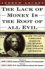 Lack of Money is the Root of All Evil: Mark Twain's Timeless Wisdom on Money and