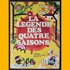 Collection Nos Années Vertes LA LÉGENDE DES QUATRE SAISONS 1974