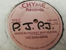 "THE DUBLINERS * WHEN MARGARET WAS ELEVEN * 7"" FOLK SINGLE EXCELLENT 1981"