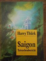 """""""Saigon"""" Tatsachenbericht v. Harry Thürk über den Aufstand 1975 in Saigon !"""