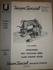 Union Special Multi Needle Machines W/ Puller 51400 51700 51800Ba Dated 1961