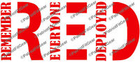 R.E.D.,RED,Remember Everyone Deployed,Support Our Troops,Military,Vinyl Decal