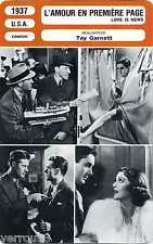 Movie Card. Fiche Cinéma. L'amour en première page/Love is news (USA) 1937