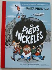 Les Pieds Nickelés MALKA PTILUC & LUZ ed Hachette n° Hors Série