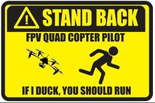 rc stickers decals- Stand Back FPV Pilot