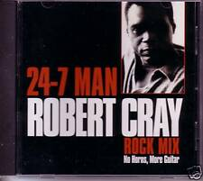 ROBERT CRAY 24-7 Man RARE ROCK MIX More Guitar CD PROMO