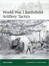 Osprey Elite 199: World War I Battlefield Artillery Tactics / NEU