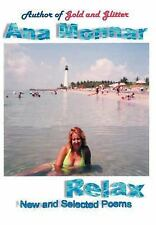 Relax: New and Selected Poems: By Ana Monnar