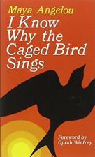 I Know Why the Caged Bird Sings-Dr Maya Angelou