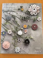 Tsuyutsuki's TSUMAMI Zaiku Accessories for 365 Days - Japanese Craft Book