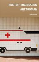 Kristof Magnusson - Arztroman