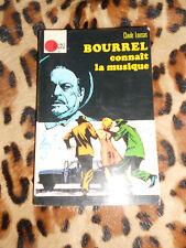 BOURREL CONNAIT LA MUSIQUE - Claude Loursais - Hachette, 1972