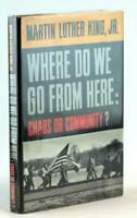 Signed Dr Martin Luther King 1967 Where Do We Go from Here Chaos or Community?