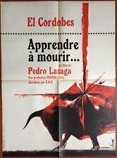 Affiche APPRENDRE A MOURIR Pedro Lazaga CORRIDA Tauromachie 60x80cm *