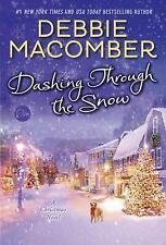 Dashing Through the Snow by Debbie Macomber (2015, Paperback)