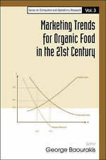 Marketing Trends for Organic Food in the 21st Century (Series on Computers & Ope