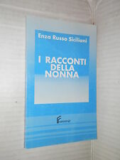 I RACCONTI DELLA NONNA Enza Russo Siciliani Ferraro 1993 romanzo libro narrativa
