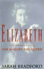 Very Good, Elizabeth: A Biography of Her Majesty the Queen, Bradford, Sarah H.,