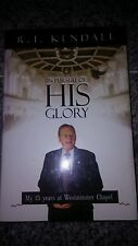 In Pursuit of His Glory by R.T. Kendall 2004