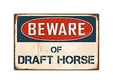 "Beware Of Draft Horse 8"" x 12"" Vintage Aluminum Retro Metal Sign VS144"