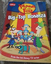 PHINEAS AND FERB BIG TOP BONANZA BOOK KIDS