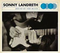 SONNY LANDRETH - BOUND BY THE BLUES: 180 GRAM VINYL ALBUM (June 8th 2015)