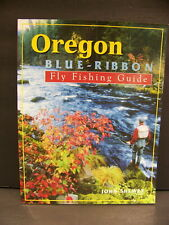Oregon Blue-Ribbon Fly Fishing Guide John Shewey 1998 Soft Cover