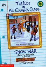 Snow War (Kids in Ms. Colman's Class) by Martin, Ann M.
