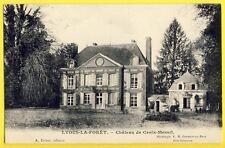 cpa Ecrite en 1905 LYONS la FORÊT (Eure) CHÂTEAU de CROIX MESNIL Mme Hazard