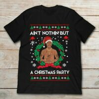Tupac Shakur Ain't Nothin' But A Christmas Black T Shirt. Best Christmas Gift.