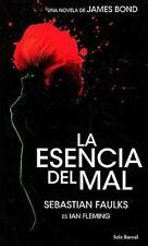 La esencia del mal (Seix Barral) (Spanish Edition)