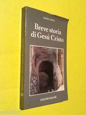 Daniel-Rops - BREVE STORIA DI GESU' CRISTO. 1980, Edizioni Paoline