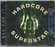 HARDCORE SUPERSTAR BEG FOR IT SEALED CD NEW 2009