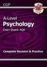A-Level Psychology: AQA Year 1 & 2 Complete Revision & Practice by CGP Books