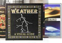 WEATHER A VISUAL GUIDE - Easton Press - Buckley Hopkins Whitaker - RARE