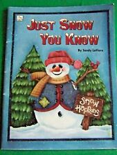 New ListingJust Snow You Know By Sandy Leflore 1998 Tole Paint Book Christmas Holidays