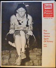 NOV 18 1962 PICTORIAL MAGAZINE - FIRE DANCER * SUGAR BEETS * HISTORIC ST. PAUL