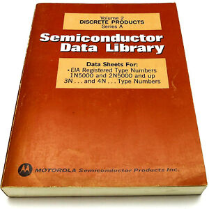 MOTOROLA Volume 2 **DISCRETE PRODUCTS** Series A SEMICONDUCTOR DATA LIBRARY 1974