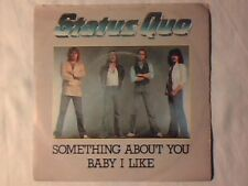 "STATUS QUO Something about you baby i like 7"" ITALY on VERTIGO UNIQUE PS"