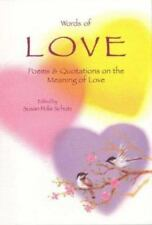Words of Love: Poems & Quotations on the Meaning of Love