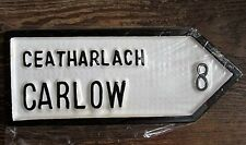 Carlow Leinster Irish Road Sign Replica Authentic Hand Made in Ireland
