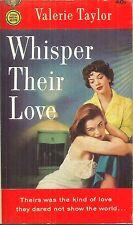 WHISPER THEIR LOVE Valerie Taylor - LESBIAN NOVEL OF COLLEGE LOVE IN 1950S